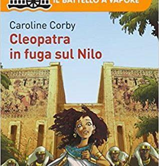 Caroline Corby, Cleopatra in fuga sul Nilo