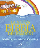 Bob Hartman & Krisztina Kallai Nagy, La nuova Bibbia dei bambini