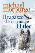 Michael Morpurgo, Il ragazzo che non uccise Hitler
