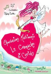 Coleen Paratore, Le cronache di Cupido