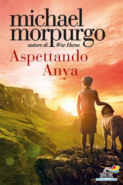 Michael Morpurgo, Aspettando Anya